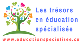 Les trésors en éducation spécialisée